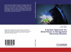 A System Approach for Wind Power in Deregulated Electricity Markets
