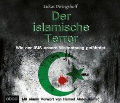 Der islamische Terror, 6 Audio-CDs - Diringshoff, Lukas