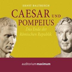 Caesar und Pompeius (Ungekürzt) (MP3-Download) - Baltrusch, Ernst