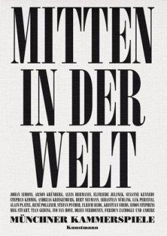 Münchner Kammerspiele Mitten in der Welt