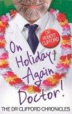 On Holiday Again, Doctor? (eBook, ePUB)