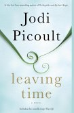 Leaving Time (with bonus novella Larger Than Life) (eBook, ePUB)