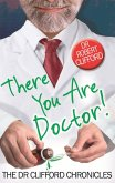 There You Are, Doctor! (eBook, ePUB)