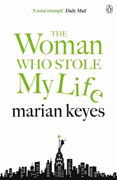 The Woman Who Stole My Life (eBook, ePUB) - Keyes, Marian
