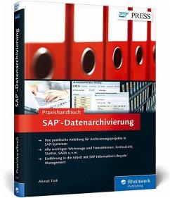 Praxishandbuch SAP-Datenarchivierung