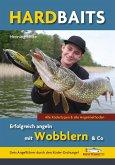 Hardbaits - Erfolgreich angeln mit Wobblern & Co.