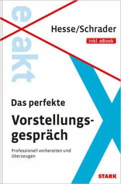 Hesse/Schrader: EXAKT - Das perfekte Vorstellun...