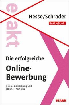 Die erfolgreiche Online-Bewerbung - Hesse, Jürgen; Schrader, Hans-Christian