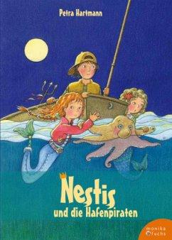 Nestis und die Hafenpiraten - Hartmann, Petra