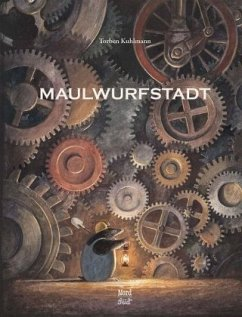 Maulwurfstadt - Kuhlmann, Torben