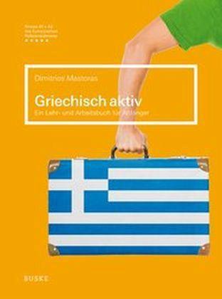 griechisch aktiv von dimitrios mastoras schulb cher. Black Bedroom Furniture Sets. Home Design Ideas