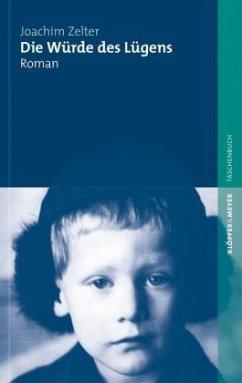 Die Würde des Lügens (Mängelexemplar) - Zelter, Joachim