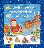 Weihnachtsgeschichten für Kinder (eBook, ePUB)