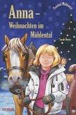 Anna - Weihnachten im Mühlental (eBook, ePUB)