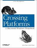 Crossing Platforms A Macintosh/Windows Phrasebook (eBook, ePUB)