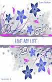 Live my life (eBook, ePUB)
