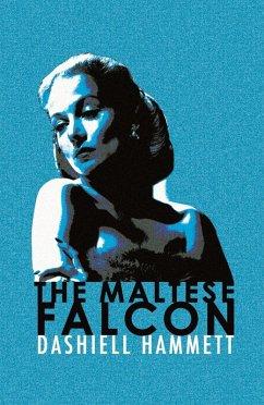 The Maltese Falcon (eBook, ePUB) - Hammett, Dashiell