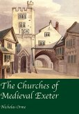 The Churches of Medieval Exeter (eBook, ePUB)