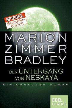 Der Untergang von Neskaya (eBook, ePUB) - Bradley, Marion Zimmer