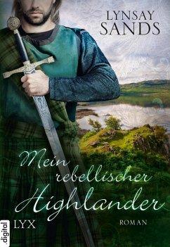 Mein rebellischer Highlander / Highlander Bd.2 (eBook, ePUB) - Sands, Lynsay