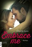 Embrace me (eBook, ePUB)