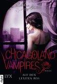 Auf den letzten Biss / Chicagoland Vampires Bd.10 (eBook, ePUB)