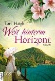 Weit hinterm Horizont / Hawaii Bd.1 (eBook, ePUB)