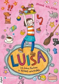 Ich kann Kuchen in Krümel verwandeln! / Luisa Bd.2 (eBook, ePUB) - Nilsson, Janne