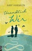 Unendlich wir (eBook, ePUB)