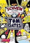 Schwein gehabt (und zwar saumäßig) / Tom Gates Bd.7 (eBook, ePUB)