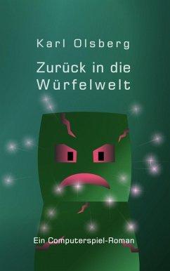 Zurück in die Würfelwelt (eBook, ePUB) - Olsberg, Karl