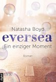 Ein einziger Moment / Eversea Bd.1 (eBook, ePUB)