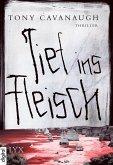 Tief ins Fleisch (eBook, ePUB)