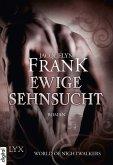 Ewige Sehnsucht / World of Nightwalkers Bd.3 (eBook, ePUB)