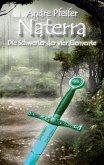 Naterra - Die Schwerter der vier Elemente (eBook, ePUB)