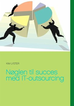 Nøglen til succes med IT-outsourcing (eBook, ePUB)