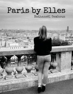 Paris by Elles - Semhoun, Nathanaël