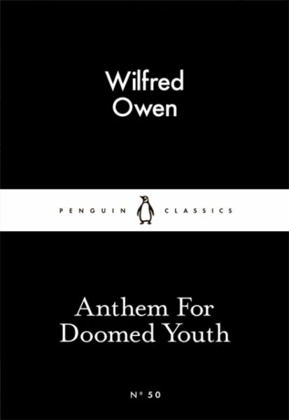 wilfred owen anthem for doomed youth Analysis of wilfred owen's poem anthem for doomed youth.
