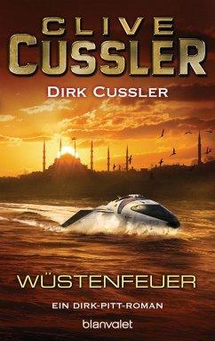 Wüstenfeuer / Dirk Pitt Bd.21 (eBook, ePUB) - Cussler, Clive; Cussler, Dirk