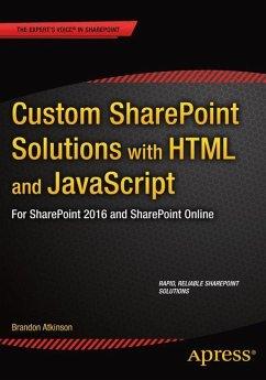 Custom SharePoint Solutions with HTML and JavaScript - Atkinson, Brandon