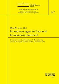 Industrieanlagen im Bau- und Immissionsschutzrecht (eBook, PDF)