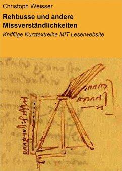 Rehbusse und andere Missverständlichkeiten (eBook, ePUB) - Weisser, Christoph