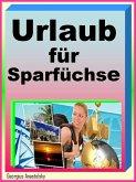 Traumurlaub für Sparfüchse (eBook, ePUB)