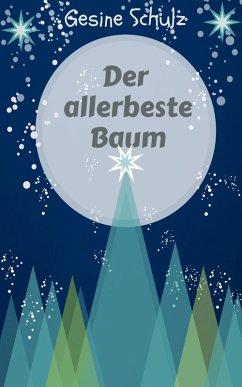 Der allerbeste Baum (eBook, ePUB) - Schulz, Gesine
