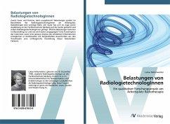 Belastungen von RadiologietechnologInnen