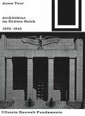 Architektur im Dritten Reich 1933 - 1945