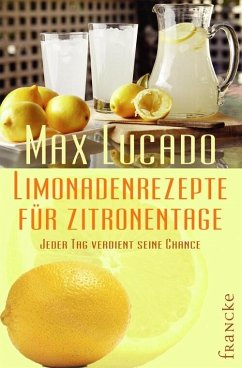 Limonadenrezepte für Zitronentage (eBook, ePUB) - Lucado, Max