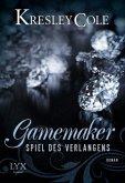 Spiel des Verlangens / Gamemaker Bd.1