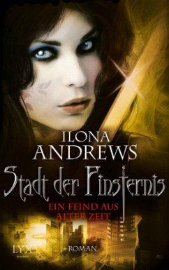Ein Feind aus alter Zeit / Stadt der Finsternis Bd.8 - Andrews, Ilona