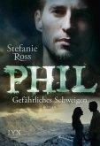 Phil - Gefährliches Schweigen / Brüder DeGrasse Bd.5